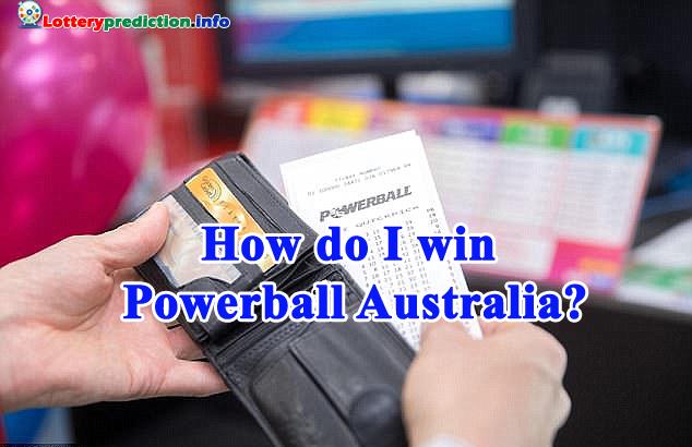 How-do-I-win-Powerball-Australia